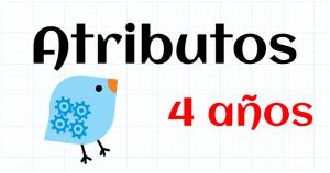 ATRIBUTOS - EDUCACION INFANTIL 4 AÑOS