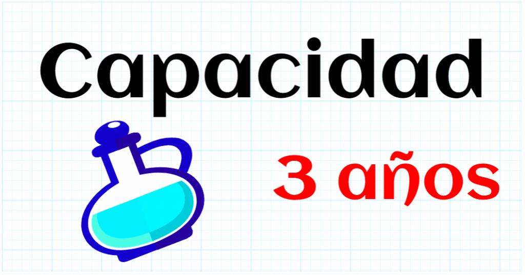 CAPACIDAD - EDUCACION INFANTIL 3 AÑOS