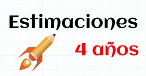 ESTIMACIONES - EDUCACION INFANTIL 4 AÑOS