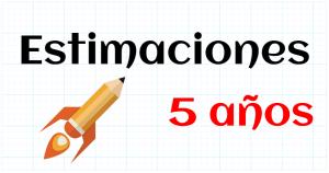 ESTIMACIONES - EDUCACION INFANTIL 5 AÑOS