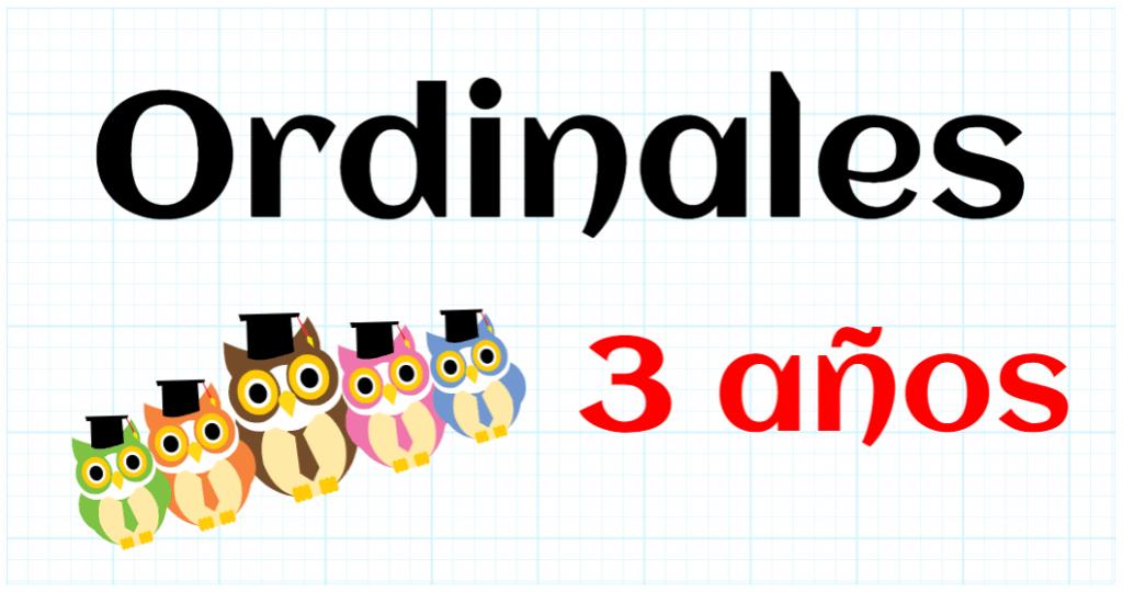 ORDINALES - EDUCACION INFANTIL 3 AÑOS