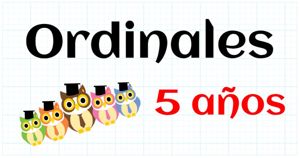 ORDINALES - EDUCACION INFANTIL 5 AÑOS