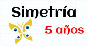 SIMETRIA - EDUCACION INFANTIL 5 AÑOS