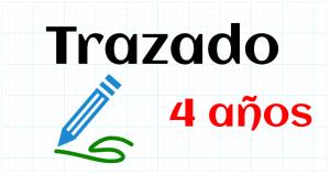 TRAZADO - EDUCACION INFANTIL 4 AÑOS