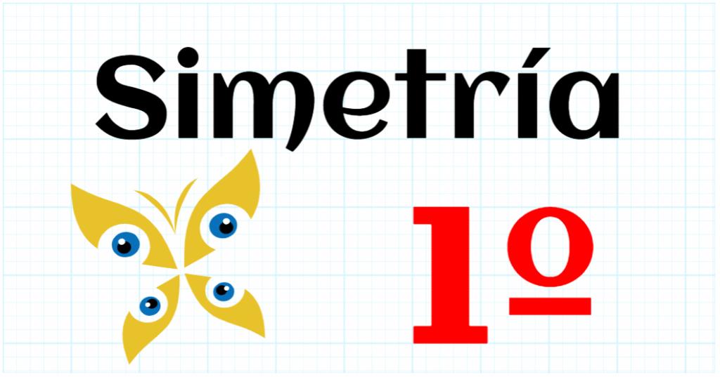 SIMETRIA - EDUCACION PRIMARIA 1º