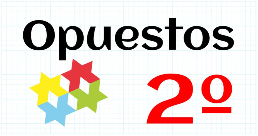 OPUESTOS - EDUCACION PRIMARIA 2º