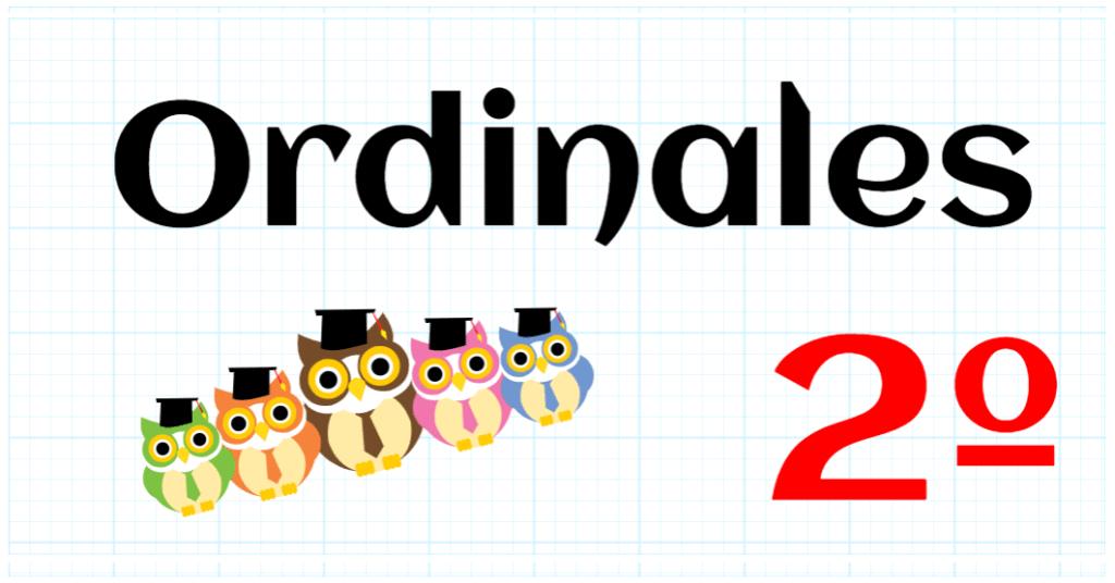 ORDINALES - PRIMARIA 2º