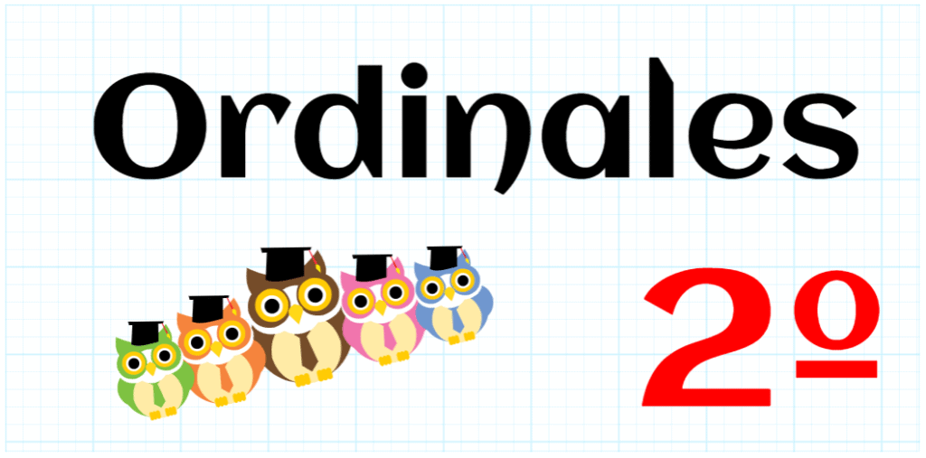 ORDINALES - EDUCACION PRIMARIA 2º