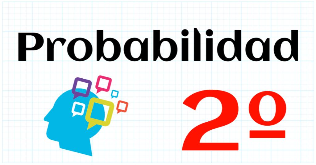 PROBABILIDAD - EDUCACION PRIMARIA 2º