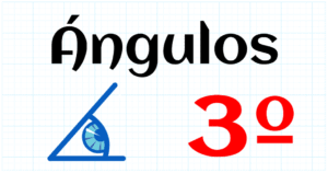 ANGULOS - EDUCACION PRIMARIA 3º