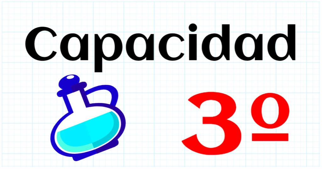 CAPACIDAD - EDUCACION PRIMARIA 3º