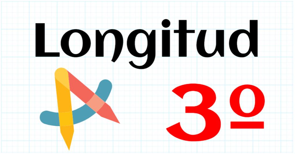 LONGITUD - EDUCACION PRIMARIA 3º