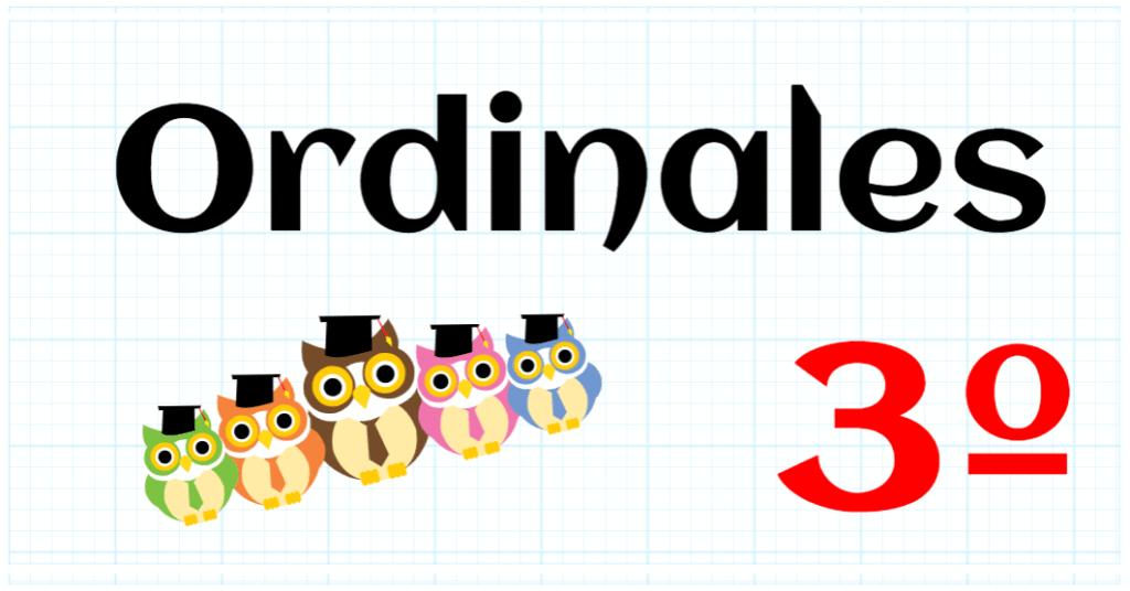 ORDINALES - PRIMARIA 3º