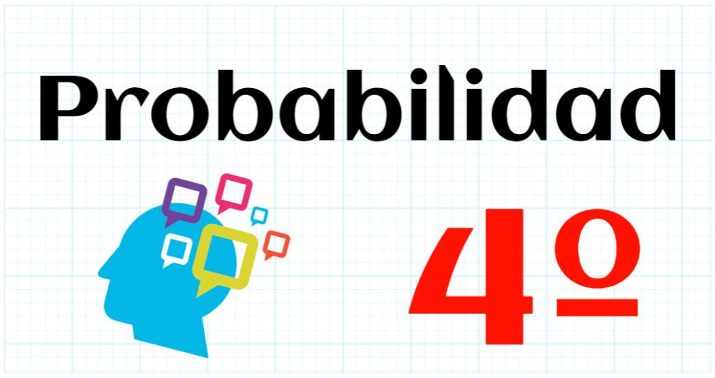 PROBABILIDAD - EDUCACION PRIMARIA 4º