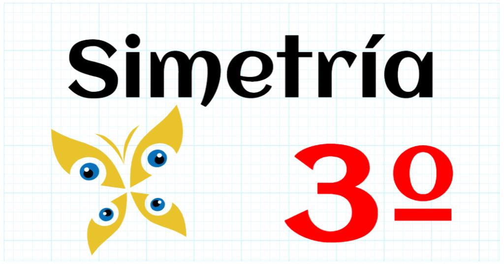 SIMETRIA - EDUCACION PRIMARIA 3º