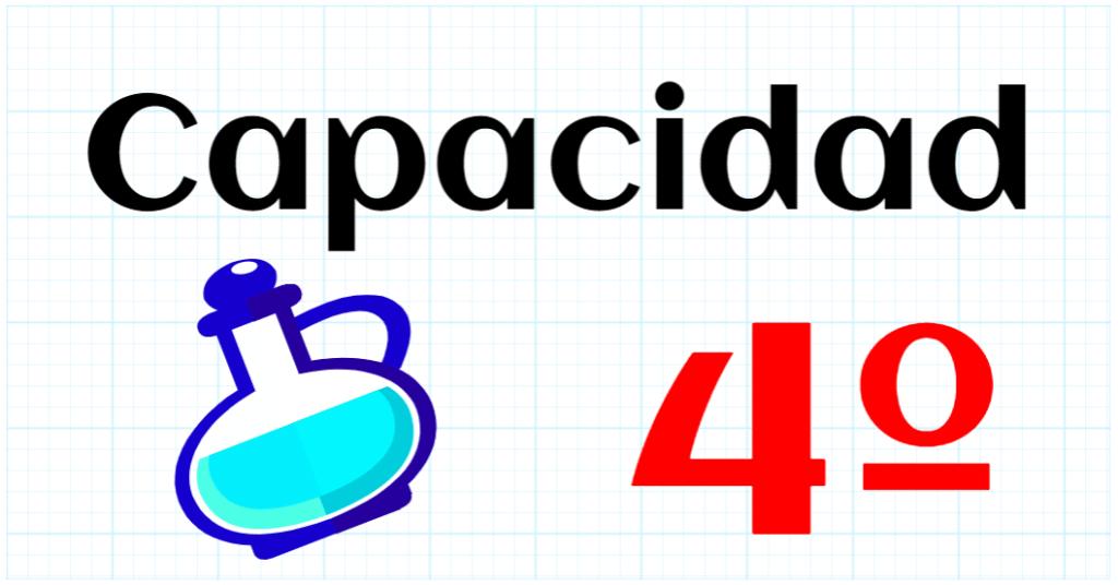 CAPACIDAD - EDUCACION PRIMARIA 4º