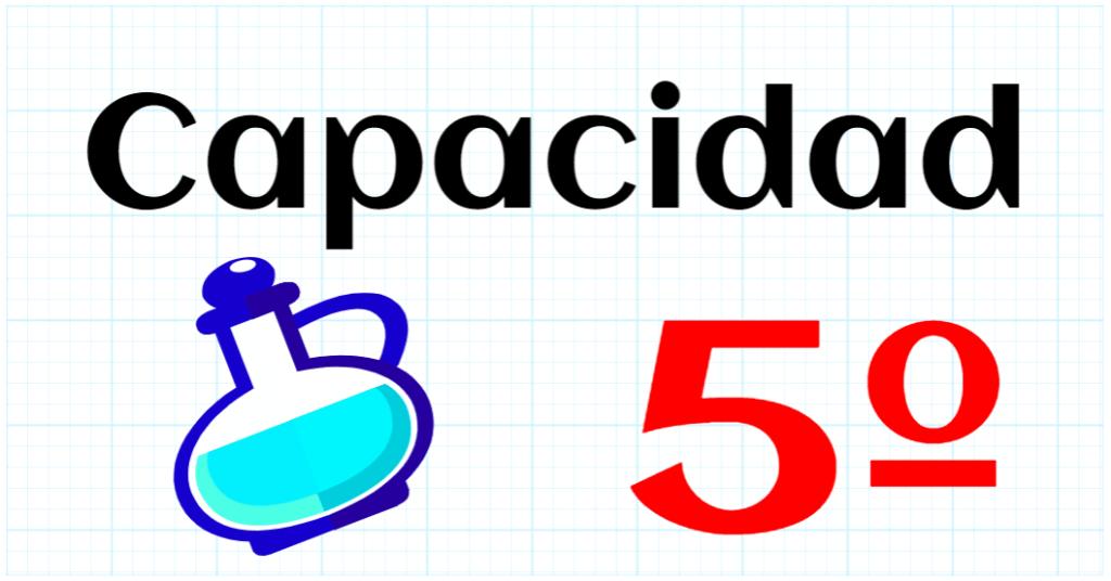 CAPACIDAD - EDUCACION PRIMARIA 5º