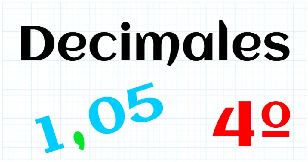 EDUCACION PRIMARIA 4º - DECIMALES
