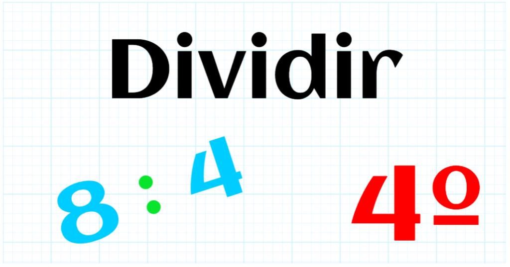 EDUCACION PRIMARIA 4º - DIVIDIR