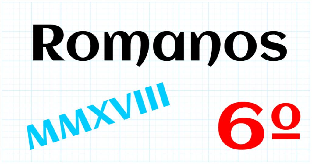 EDUCACION PRIMARIA 6º - ROMANOS
