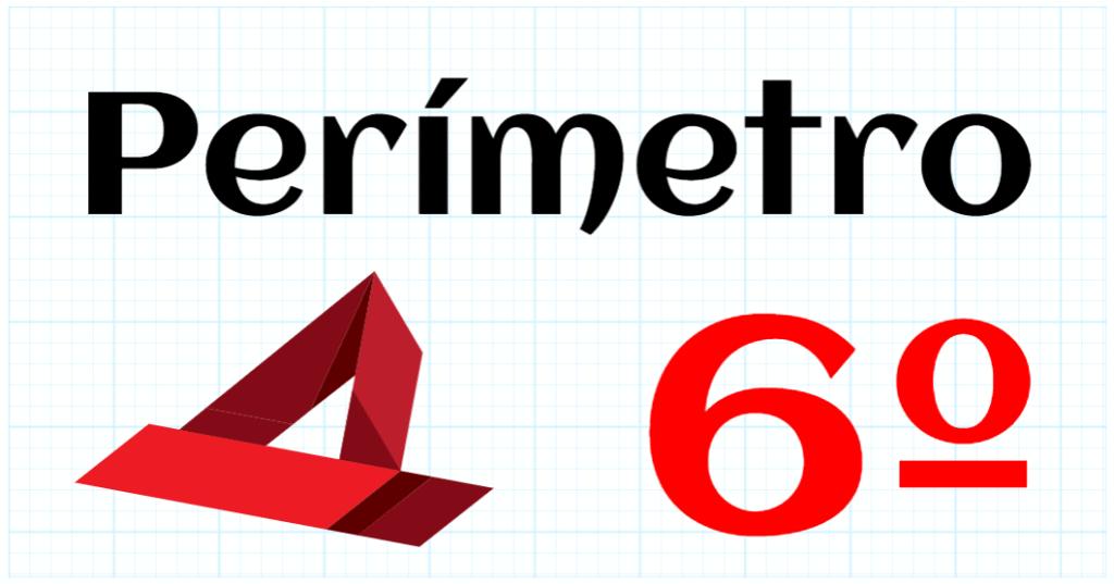 PERIMETRO - EDUCACION PRIMARIA 6º
