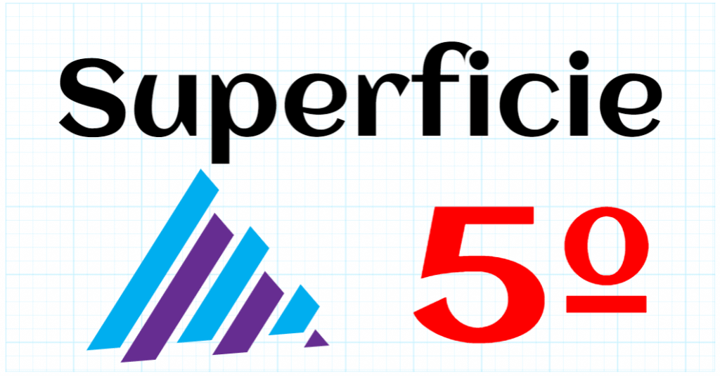 SUPERFICIE - EDUCACION PRIMARIA 5º