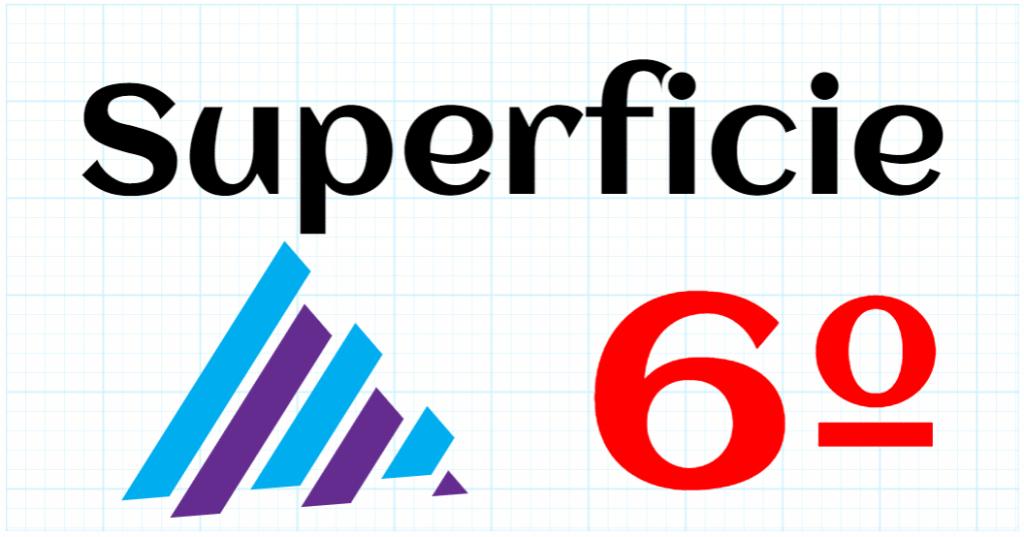 SUPERFICIE - EDUCACION PRIMARIA 6º