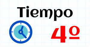 TIEMPO - EDUCACION PRIMARIA 4º