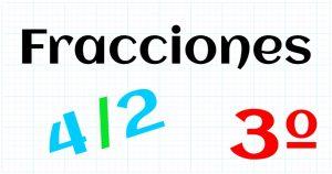 EDUCACION PRIMARIA 3º - FRACCIONES