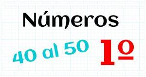 los numeros naturales del 40 al 50