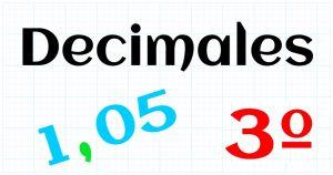 EDUCACION PRIMARIA 3º - DECIMALES