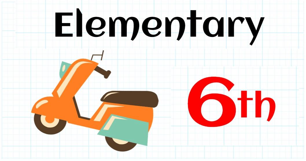 6TH GRADE ELEMENTARY SCHOOL