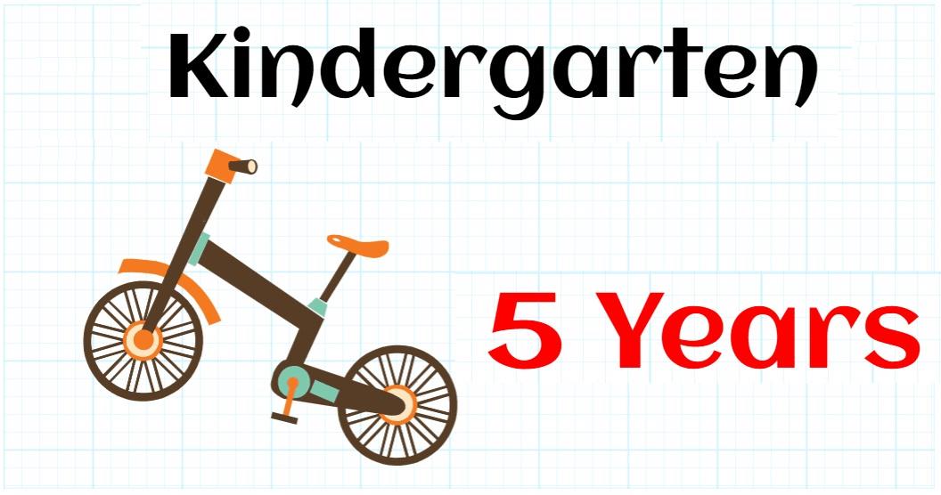 KINDERGARTEN 5 YEARS