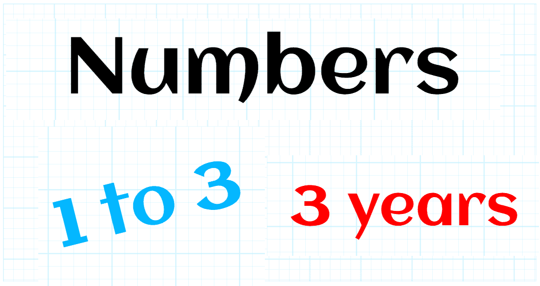 NATURAL NUMBERS UP TO 3 - PREKINDERGARTEN 3 YEARS