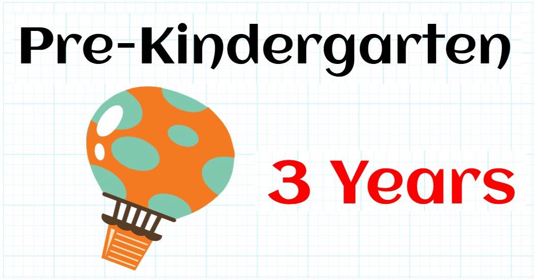 PRE-KINDERGARTEN 3 YEARS