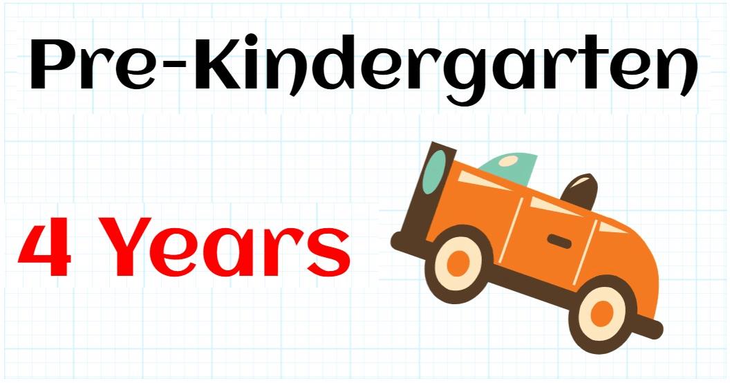 PRE-KINDERGARTEN 4 YEARS