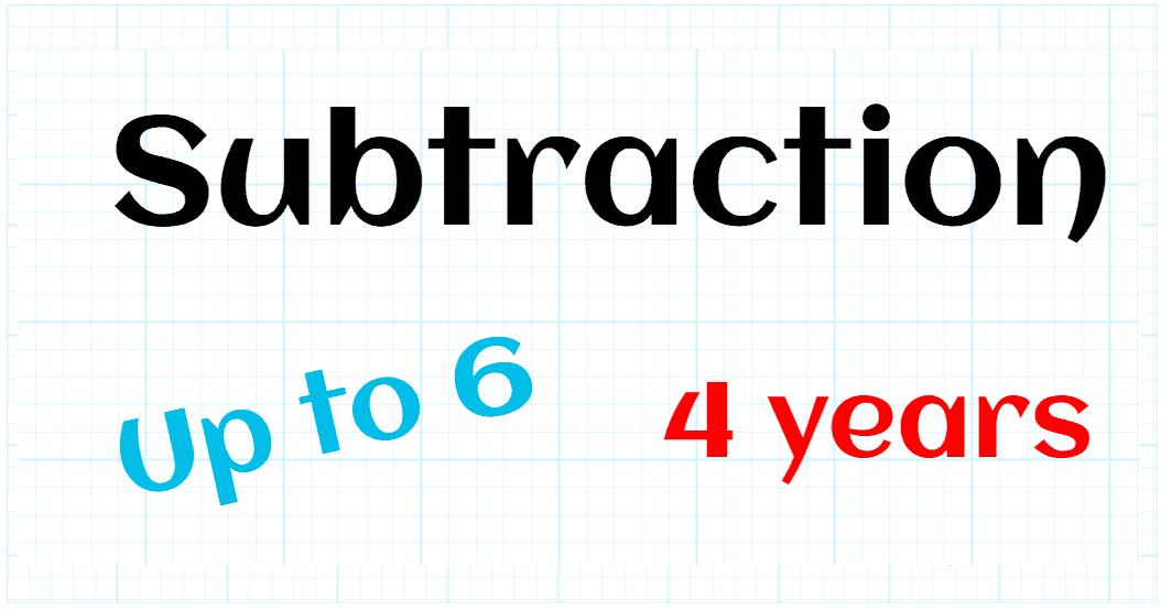 SUBTRACTION UP TO 6 - PREKINDER 4 YEARS
