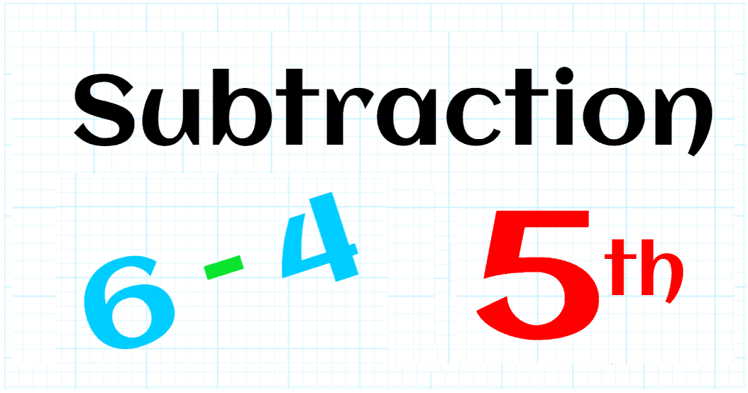 SUBTRACTION UP TO 99,999,999 - 5TH GRADE